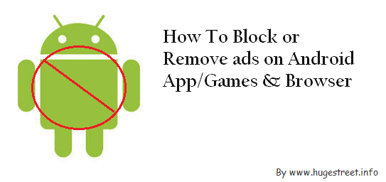 Remove or Block Ads on Android apps/games & Browser