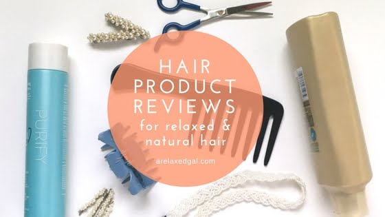 hair care product reviews on arelaxedgal.com