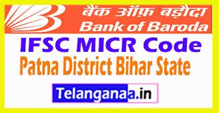 Bank of Baroda IFSC MICR Code Patna District Bihar State
