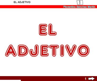 https://cplosangeles.educarex.es/web/cuarto_curso/lengua_4/adjetivo_4/adjetivo_4.html