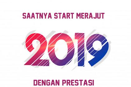 Saatnya Start Merajut 2019 Dengan Prestasi!