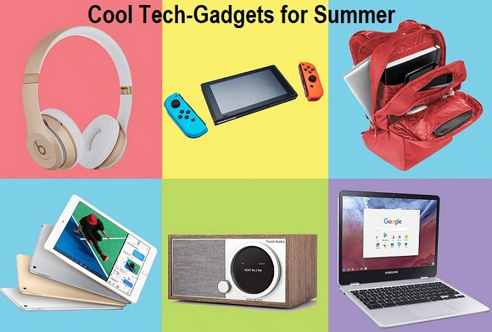 Cool Tech-Gadgets for Summer