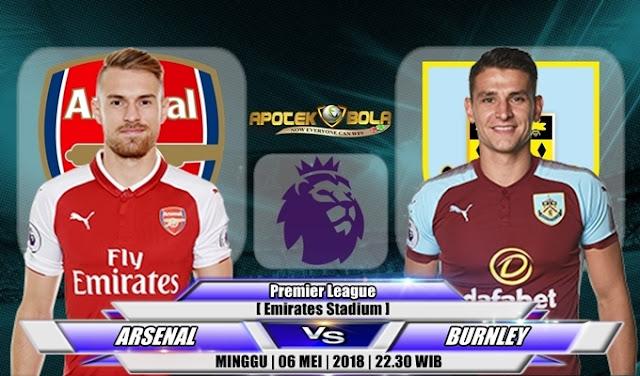 Prediksi Arsenal vs Burnley 06 Mei 2018