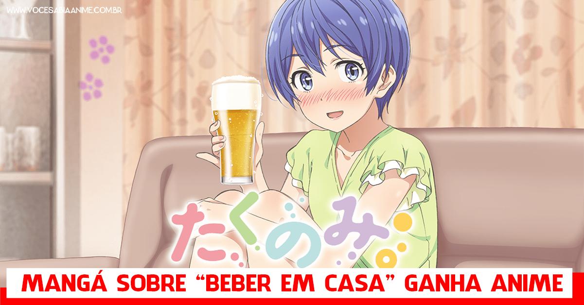 Mangá sobre garotas que bebem em casa, Takunomi, ganha anime