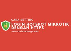 Cara Setting Login Hotspot MikroTik Dengan HTTPS