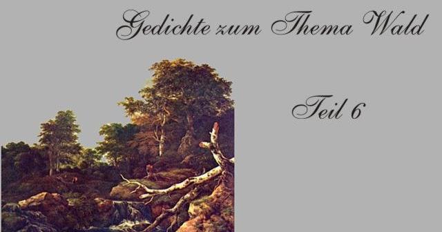 Gedichte Und Zitate Fur Alle Eichendorff Gedichte Zum Wald 6