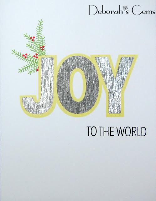 Joy to the World - photo by Deborah Frings - Deborah's Gems