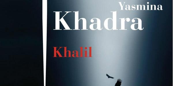 #yasmina_khadra_khalil