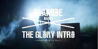 Lyrics: Olamide – The Intro (The Glory Album)