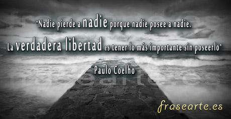 Frases de libertad, Paulo Coelho