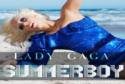 Summerboy - Lady Gaga Lyrics Official