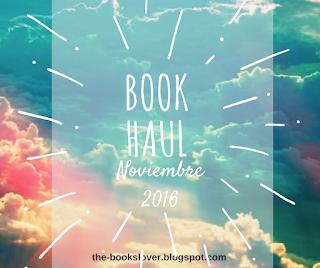 Book Haul: Noviembre 2016