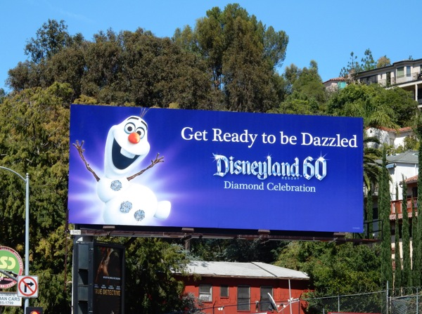 Get ready to be dazzled Olaf Disneyland 60 billboard