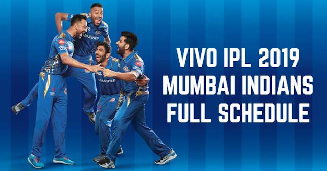 VIVO IPL 2019 Mumbai Indians (MI) Full Schedule