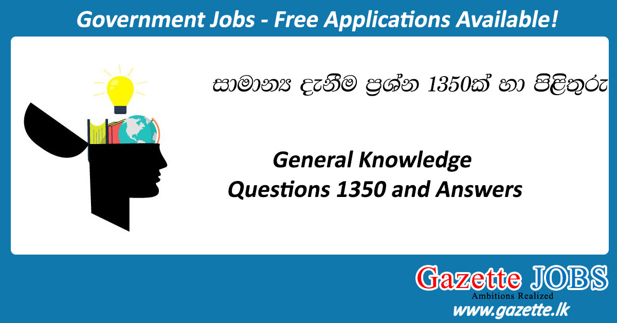 General Knowledge 1350 Questions and Answers - Gazette lk