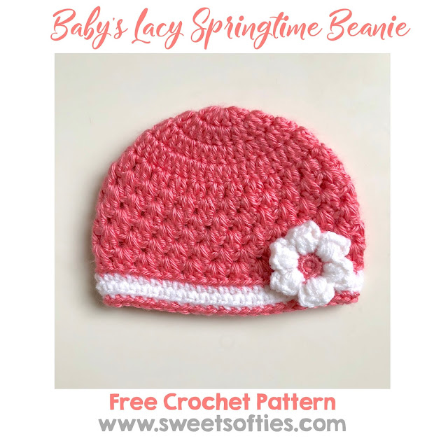Babys Lacy Springtime Beanie Free Crochet Pattern Sweet Softies