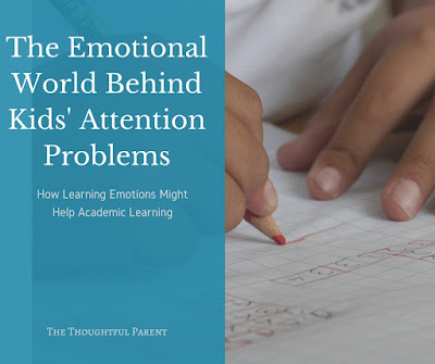 The Emotional World Behind Kids' Attention Problems: How Social-Emotional Learning Aids Academic Learning