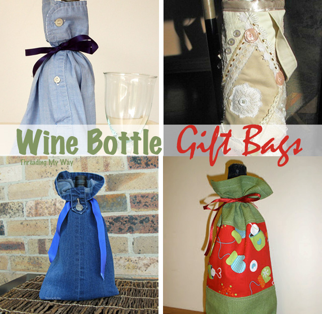 Reusable wine bottle gift bag tutorials ~ Threading My Way