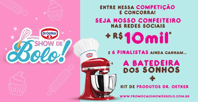 """Concurso """"Show de Bolo - Dr. Oetker"""" Você faz bolos incríveis e sempre quis ser famoso nas redes sociais? Essa é a sua chance! Você pode ganhar a BATEDEIRA dos sonhos, 1 KIT de produtos Dr. Oetker, ser nosso CONFEITEIRO nas redes sociais e ainda GANHAR R$ 10.000,00. Saiba mais no blog top da promoção http://topdapromocao.blogspot.com #topdapromocao  #promo #promocaoshowdebolo #droetkertemtudo #droetkerbrasil #sefazohedroetker #bolo #batedeiraKitchenAid #KitchenAid @topdapromocao"""