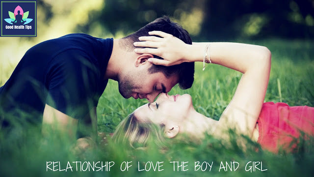 Relationship of Love the Boy and Girl