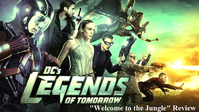"""DC's Legends of Tomorrow: """"Welcome to the Jungle"""" Review"""