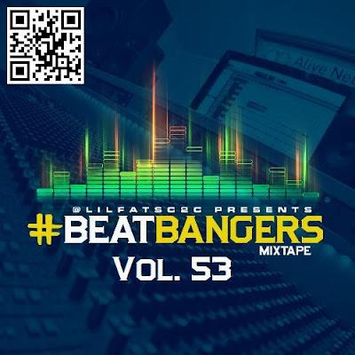 Coast 2 Coast Mixtapes Presents #BeatBangers Mixtape Vol. 53