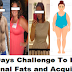 14 Days Challenge To Lose Abdominal Fats and Acquire ABS Without Going to the Gym