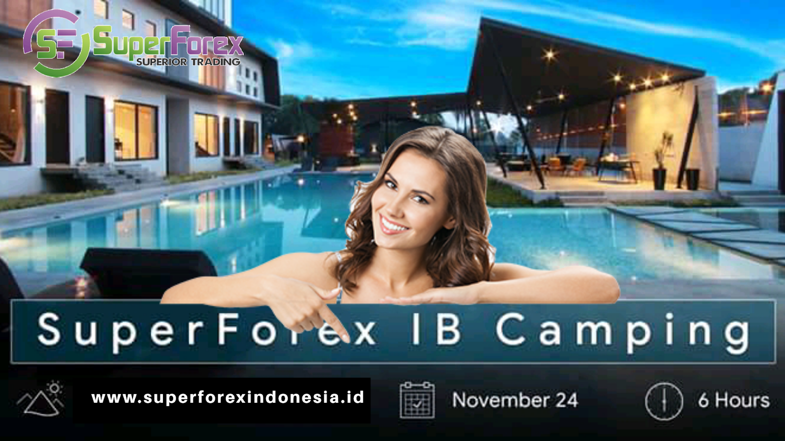 Event SuperForex IB Camping