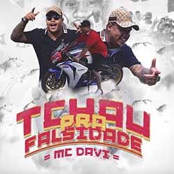 Baixar Tchau Pra Falsidade - MC Davi MP3