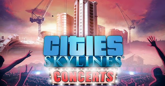 Cities Skylines Concerts Game