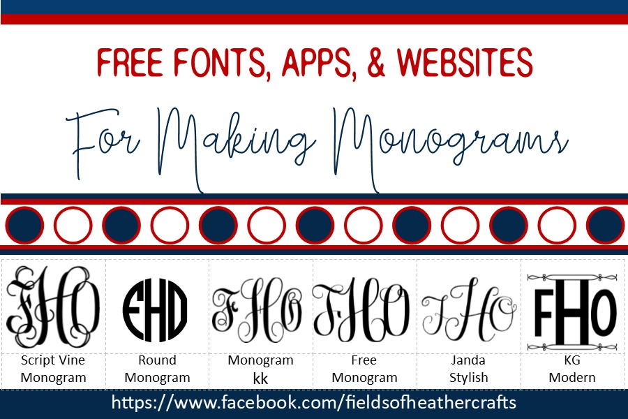 Fields Of Heather: Free Fonts & SVGS For Monograms