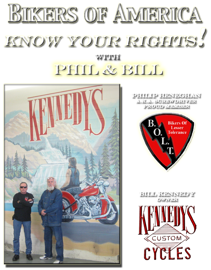 Bikers Of America, Know Your Rights!