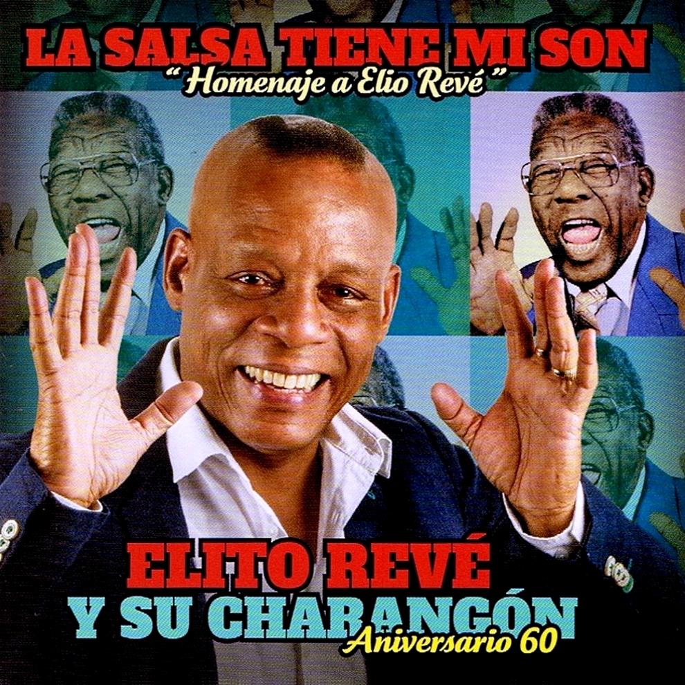 Expresión Latina: (2016) Elito Revé y su Charangón - La ...