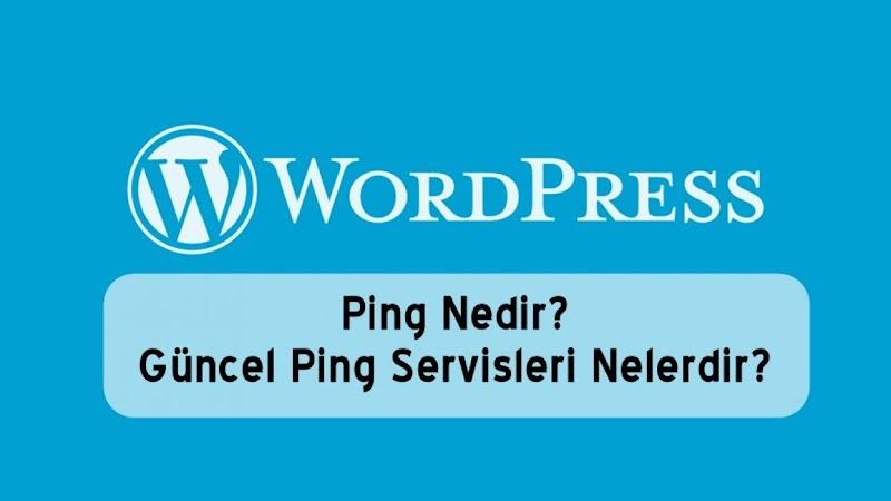 WordPress siteler için 2017 Güncel Ping Site Adresleri
