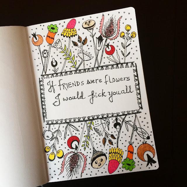 If Friends were Flowers Florabunda Style Doodle
