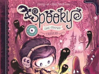Spooky et les contes de travers, tome 3 : Malices de princesse - Carine-M et Elian Black'Mor