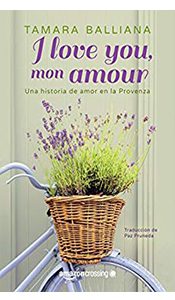 «I love you, mon amour» de Tamara Balliana