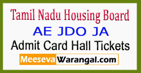TNHB Tamil Nadu Housing Board AE JDO JA Exam Date Admit Card Hall Ticket 2017