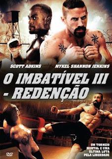 Filme O Imbatível 3 Redenção