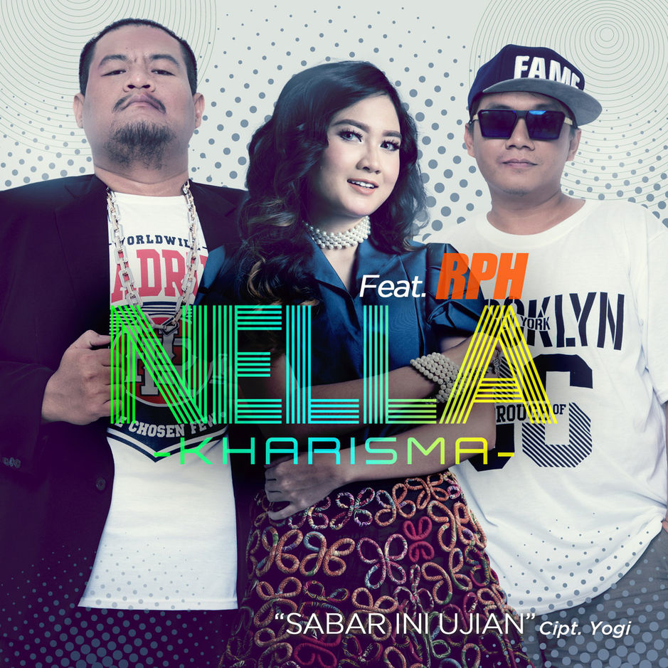 Nella Kharisma - Sabar Ini Ujian (feat. RPH) - Single (2018) [iTunes Plus AAC M4A]