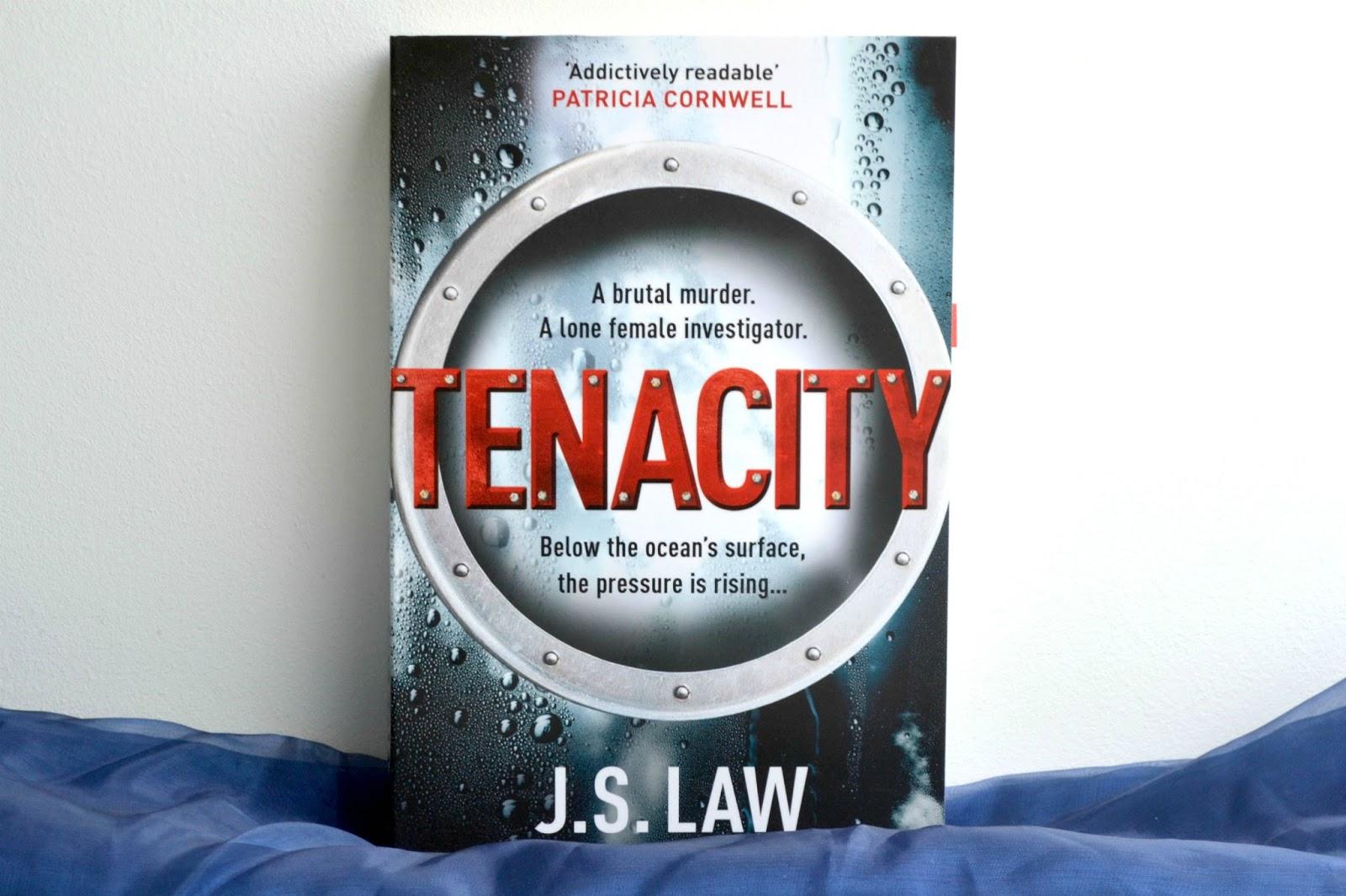Tenacity by J.S. Law!