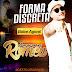 Arrocha - Forma Discreta Filééé-Romeu