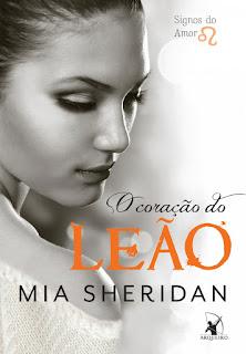 [Resenha] O Coração do Leão - Mia Sheridan