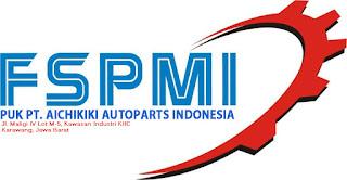Info Loker PT Kawasan KIIC Karawang PT. Aichikiki Autoparts Indonesia (PT.AAI) Terbaru