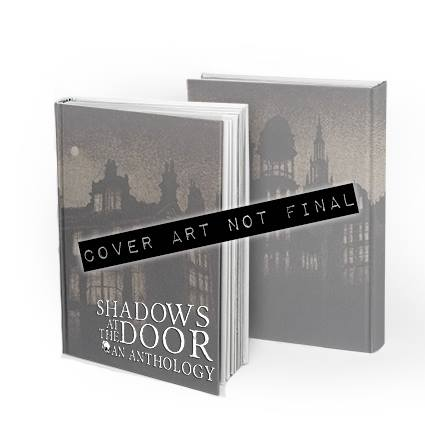 Pre-Order The Shadows At The Door Anthology