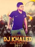 Dj Khaled Biskra-Rai Mix One 2017