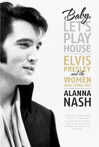 Alanna Nash - Baby, Let's Play House PDF