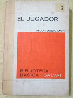 El jugador, de Fiódor Dostoievski