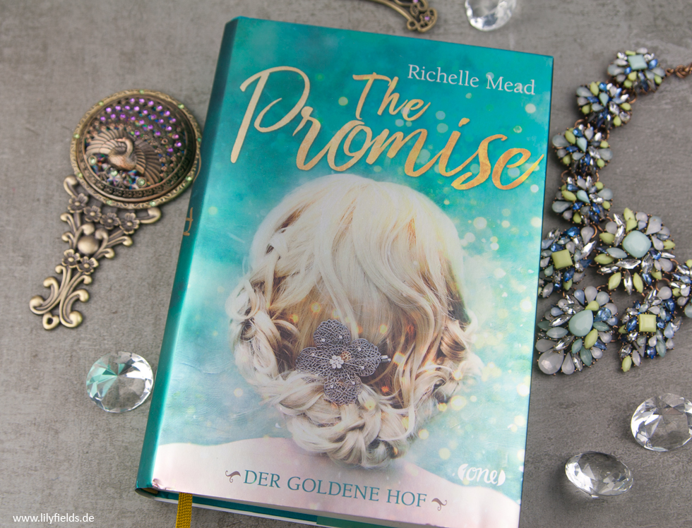 Buchvorstellung - The Promise - Der goldene Hof von Richelle Mead