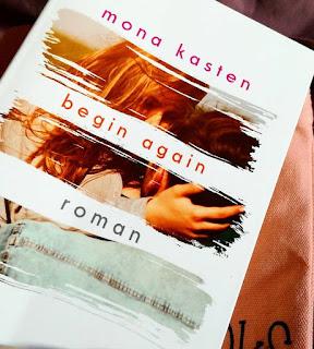 """Rezension """"Begin Again"""" von Mona Kasten"""